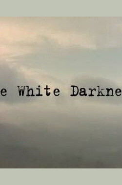 The White Darkness (2002)