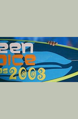 The Teen Choice Awards 2003 (2003)