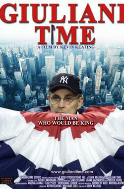 Giuliani Time (2006)