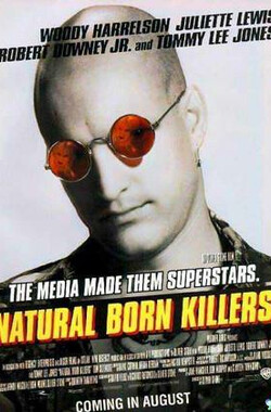 天生杀人狂 Natural Born Killers (1994)