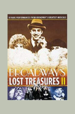 Broadway's Lost Treasures II (2004)