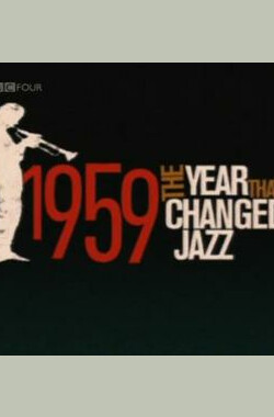 1959 - The Year that Changed Jazz