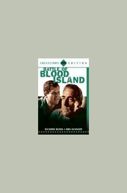 Battle of Blood Island (1960)