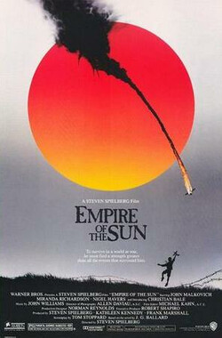 太阳帝国 Empire of the Sun (1987)