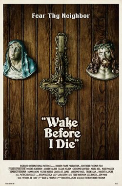 Wake Before I Die (2013)