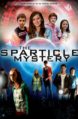 Sparticle 之谜 第一季 The Sparticle Mystery Season 1 (2011)