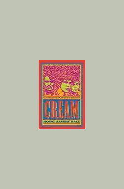 Cream: Royal Albert Hall 2005 (2005) (V) (2005)
