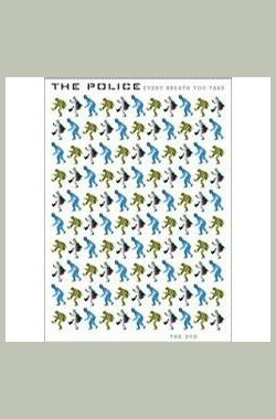 The Police: Every Breath You Take - The Videos (2003)