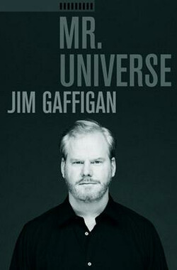 Jim Gaffigan: Mr. Universe (2012)