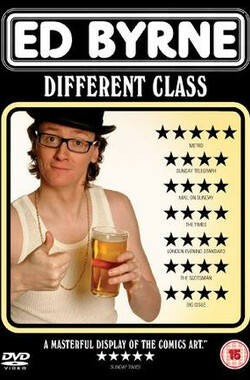 Ed Byrne: Different Class (2009)
