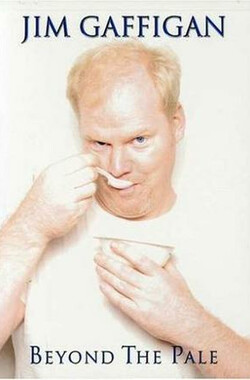 Jim Gaffigan: Beyond the Pale (2006)