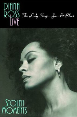 Diana Ross Live! The Lady Sings... Jazz & Blues: Stolen Moments (1992)