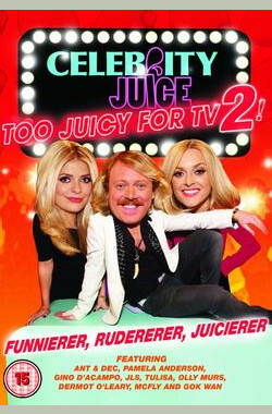 Celebrity Juice - Too Juicy for TV 2 (2012)