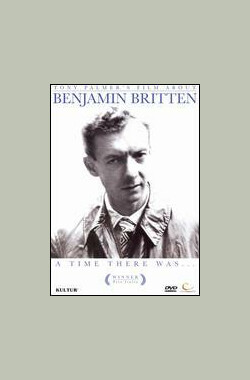 Benjamin Britten: A Time There Was... (1979)