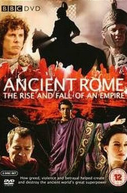 古罗马:一个帝国的兴起和衰亡 Ancient Rome: The Rise and Fall of an Empire (2006)