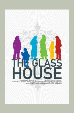 The Glass House (2009)
