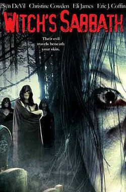 女巫的安息日 The Witch's Sabbath (2005)