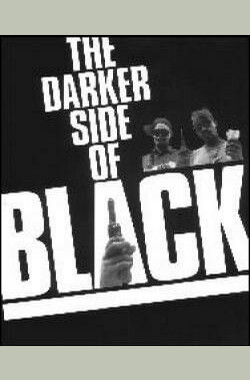The Darker Side of Black (1993)