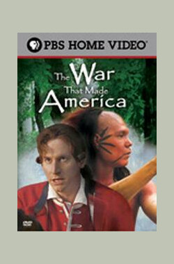 The War That Made America (2006)