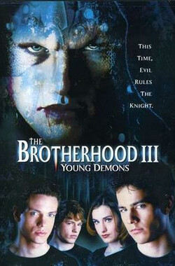 兄弟会3:青年恶魔 The Brotherhood III: Young Demons (2003)