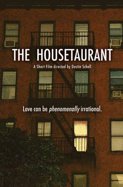 The Housetaurant (2008)