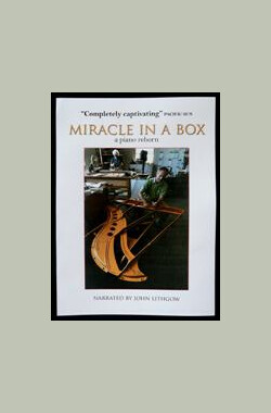 Miracle in a Box: A Piano Reborn (2009)
