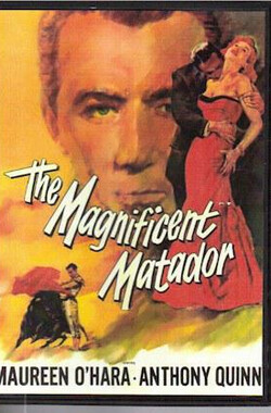 威猛斗士 Maginificent Matador (1955)