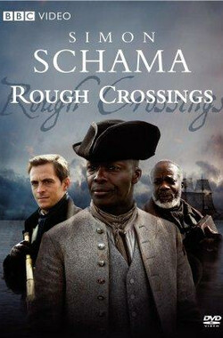 Rough Crossings (2007)
