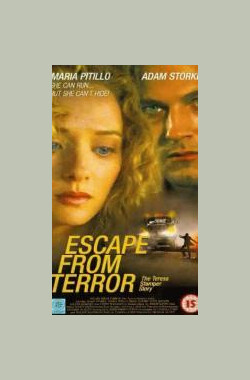 逃离恐惧 Escape from Terror: The Teresa Stamper Story (1995)