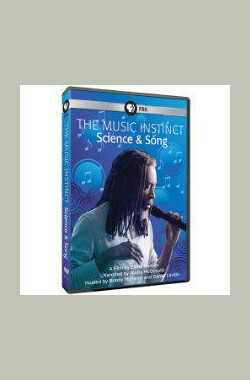 The Music Instinct: Science and Song (2009)