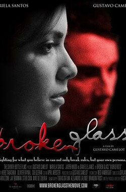 Broken Glass (2007)