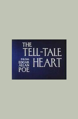 泄密的心 The Tell-Tale Heart (1953)