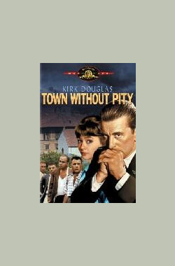 暴雨狂云 Town Without Pity (1961)