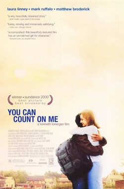 你可以信赖我 You Can Count on Me (2000)