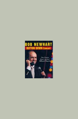 Bob Newhart: Button Down Concert (2006)