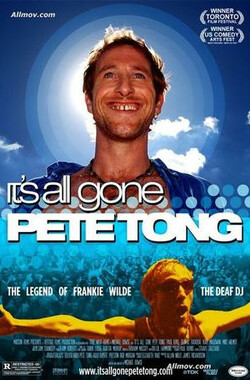 撼动生命 It's All Gone Pete Tong (2005)