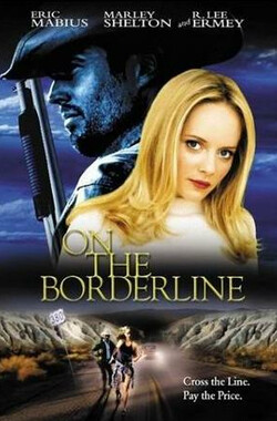 冲出边境 On the Borderline (2001)