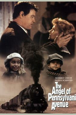 白宫天使 The Angel of Pennsylvania Avenue (1996)
