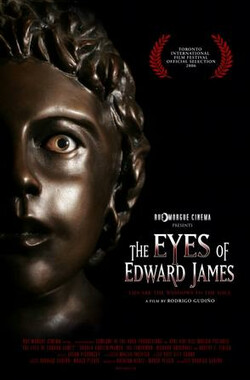 The Eyes Of Edward James (2007)