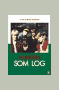 Hunden som log (1989)