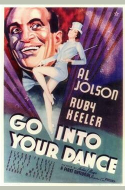 跳舞吧 Go Into Your Dance (1935)