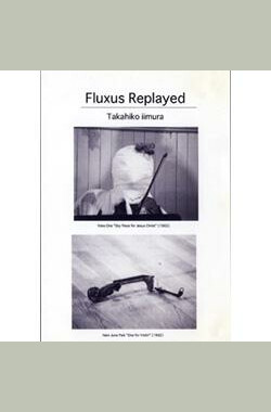 Fluxus Replayed (1991)