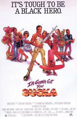 黑超出更 I'm Gonna Git You Sucka (1988)