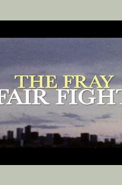 Fair Fight: The Fray (2009)