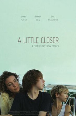 再靠近一点 A Little Closer (2012)