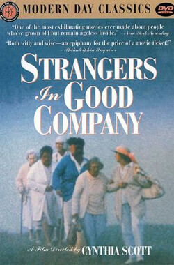 陌生人为伴 Strangers in Good Company (1999)