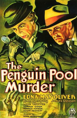 企鹅塘谋杀案 Penguin Pool Murder (1932)