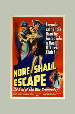无人可逃 None Shall Escape (1944)