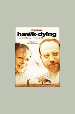 雄鹰垂危 The Hawk Is Dying (2006)