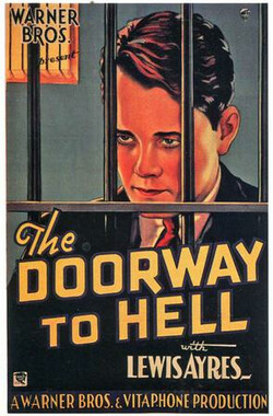 地狱之门 The Doorway to Hell (1930)